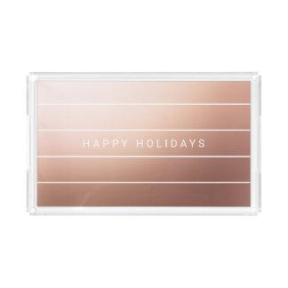 Elegant Modern Faux Rose Gold Foil Happy Holidays Acrylic Tray