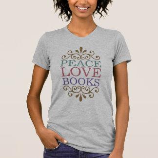 Elegant Peace Love Books Women s Light Tee Shirt