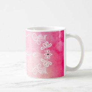 Elegant Pink Watercolor  Believe Quote Coffee Mug