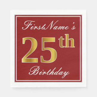 Elegant Red, Faux Gold 25th Birthday + Custom Name Paper Napkins