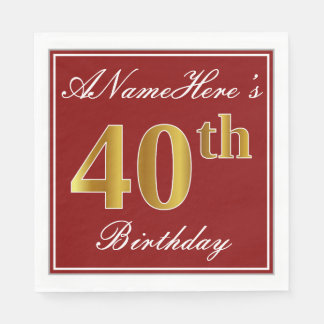 Elegant Red, Faux Gold 40th Birthday + Custom Name Disposable Serviette