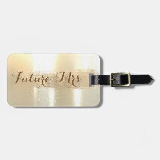 Elegant Stylish ,Future Mrs.,Foil Brush Stroke Luggage Tag