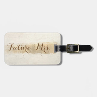 Elegant Stylish ,Future Mrs. Luggage Tag