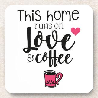 Elegant this home runs on love and coffee slogan coaster