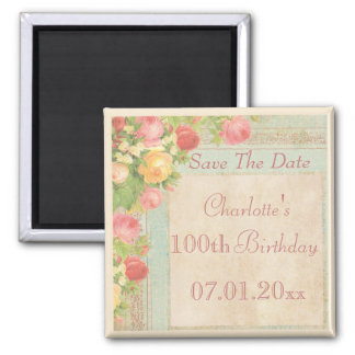 Elegant Vintage Roses 100th Birthday Save The Date Square Magnet