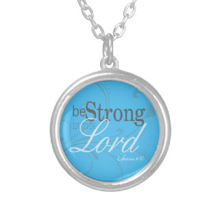 Elegant Words of Inspiration Be Strong Pendant