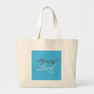Elegant Words of Inspiration Be Strong Tote Bags