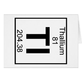 Element 081 - Tl - Thallium (Full) Card