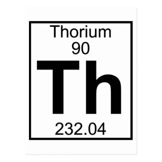 Element 090 - Th - Thorium (Full) Postcard