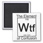 Element WTF Fridge Magnets