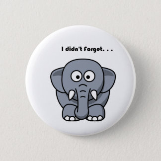 Elephant Didn't Forget Cartoon 6 Cm Round Badge