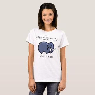 Elephant memory/forget funny T-Shirt. T-Shirt