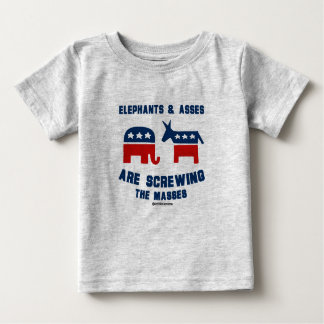 Elephants and A s s e s are s c re wing the masses Tee Shirts
