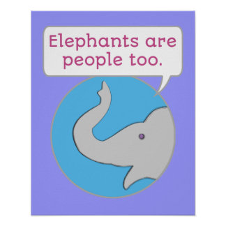 Elephants are People Too Poster
