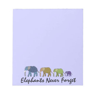 Elephants Never Forget Notepads
