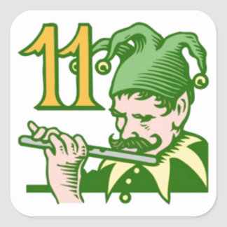 Eleven Pipers Piping Square Sticker