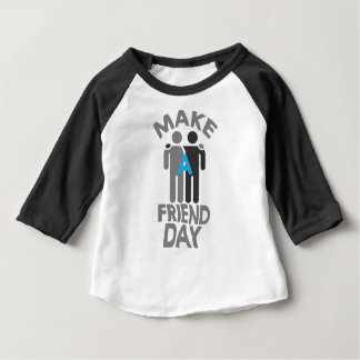 Eleventh February - Make a Friend Day Baby T-Shirt