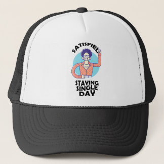 Eleventh February - Satisfied Staying Single Day Trucker Hat