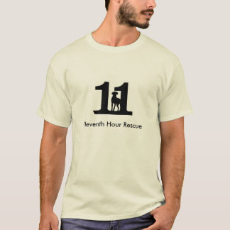 Eleventh Hour Rescue T-Shirt