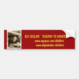 Eli Tellor Bumper Stickers