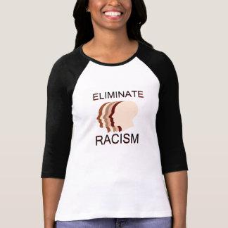 Eliminate racism T-Shirt
