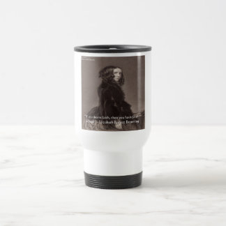 Elizabeth Barrett Browning Faith Desire Quote Travel Mug