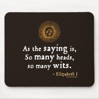 Elizabeth I Quote on Wits Mousepads