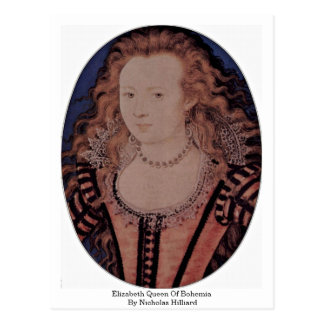 Elizabeth Queen Of Bohemia By Nicholas Hilliard Postcard
