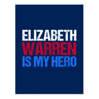 Elizabeth Warren is My Hero Postcard