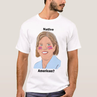 Elizabeth Warren - Native American? T-Shirt