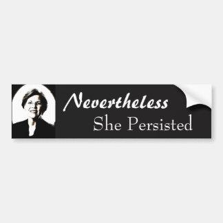 Elizabeth warren nevertheless she persisted sticke bumper sticker