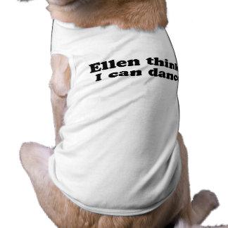 Ellen Thinks I can dance.png Shirt