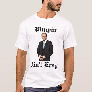 Elliot Spitzer Pimpin Ain't Easy T-Shirt