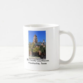 Ellis county Courthouse, Waxahachie, Texas Coffee Mug