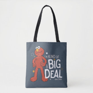 Elmo | I'm Kind of a Big Deal Tote Bag