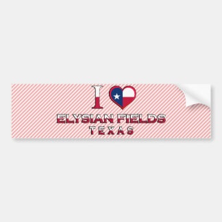 Elysian Fields Texas Bumper Sticker