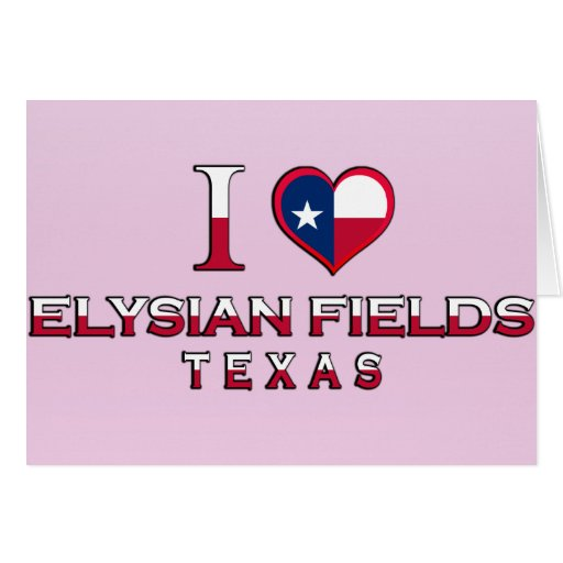 Elysian Fields, Texas Card