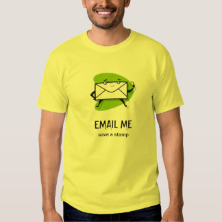 EMAIL ME T SHIRTS