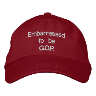 Embarrassed to be G.O.P. - Embroidered Hat