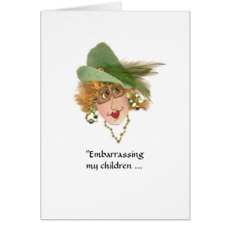 Embarrassing My Children Whimsical Lady Card