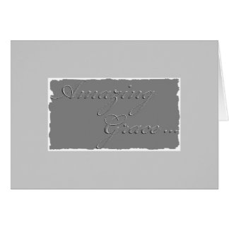 Embossed Trimmed Amazing Grace Greeting Card