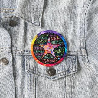 Embrace Acceptance 7.5 Cm Round Badge