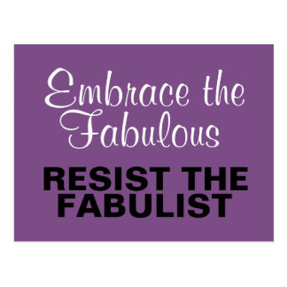 Embrace Fabulous Resist the Fabulist Anti-Trump Postcard
