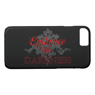 Embrace the Darkness iPhone 8/7 Case