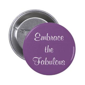 Embrace the Fabulous Encouragement Affirmation 6 Cm Round Badge
