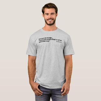 Embrace the Strange - Mens T-Shirt
