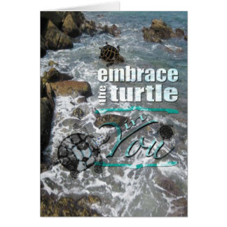 Embrace the Turtle In You Notecard Note Card
