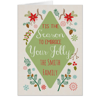 Embrace your Jolly Greeting Card