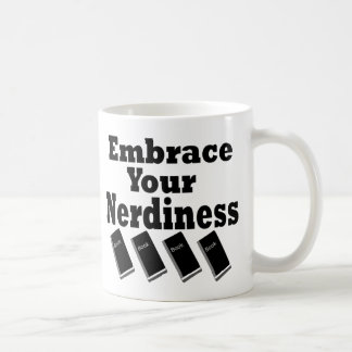 Embrace Your Nerdiness Mug