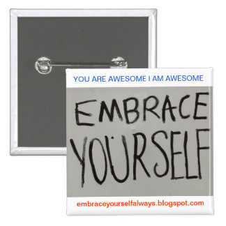Embrace Yourself Button (Square)